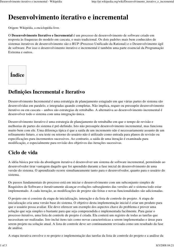 Desenvolvimento iterativo e incremental - Wikipédia                  http://pt.wikipedia.org/wiki/Desenvolvimento_iterativ...