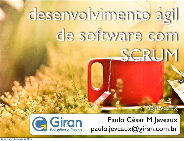 desenvolvimento ágil                              de software com                                      SCRUM              ...