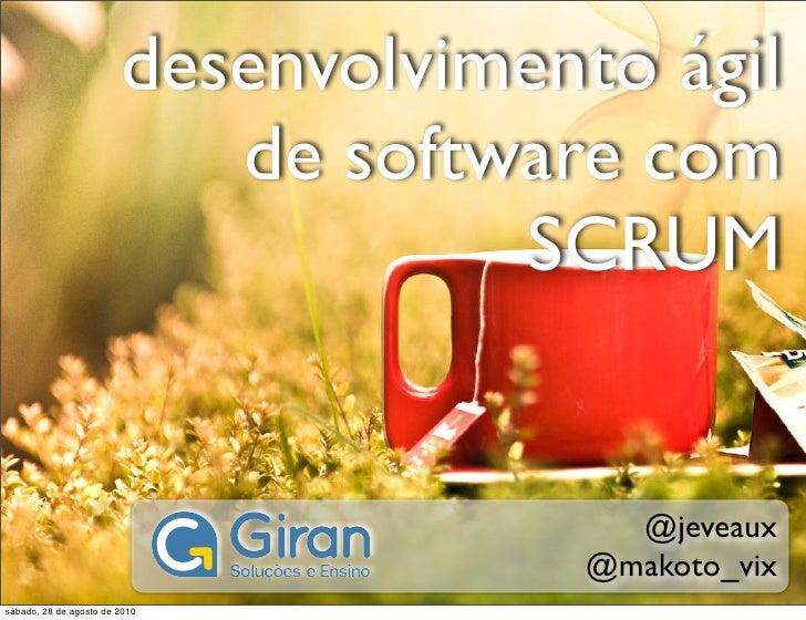 Desenvolvimento Ágil de Software com SCRUM