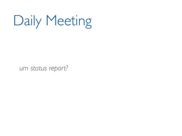 NÃO! Daily Meeting