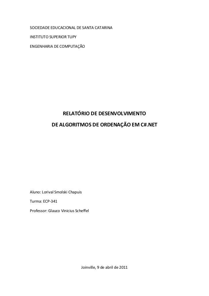 SOCIEDADE EDUCACIONAL DE SANTA CATARINAINSTITUTO SUPERIOR TUPYENGENHARIA DE COMPUTAÇÃO                   RELATÓRIO DE DESE...