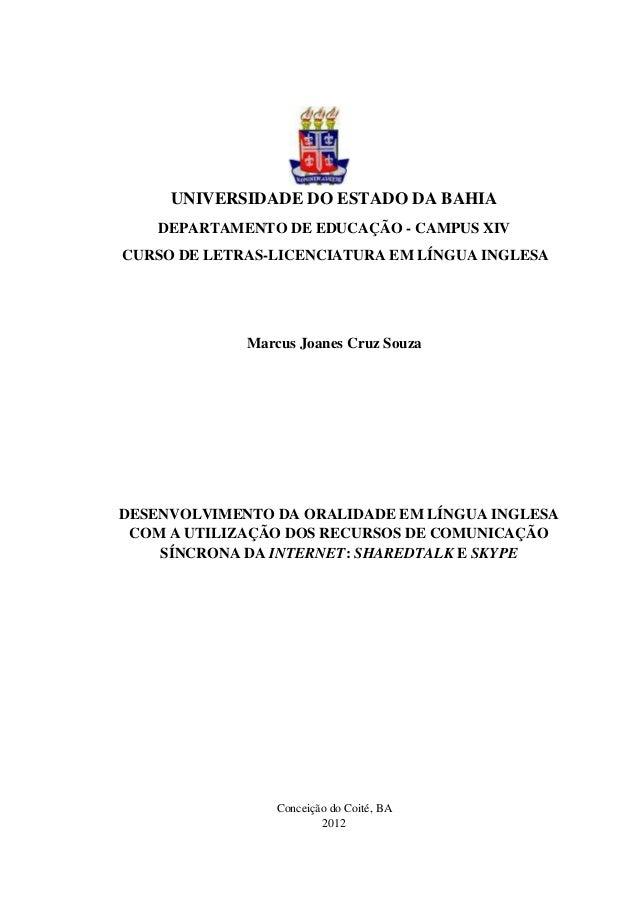 UNIVERSIDADE DO ESTADO DA BAHIA    DEPARTAMENTO DE EDUCAÇÃO - CAMPUS XIVCURSO DE LETRAS-LICENCIATURA EM LÍNGUA INGLESA    ...