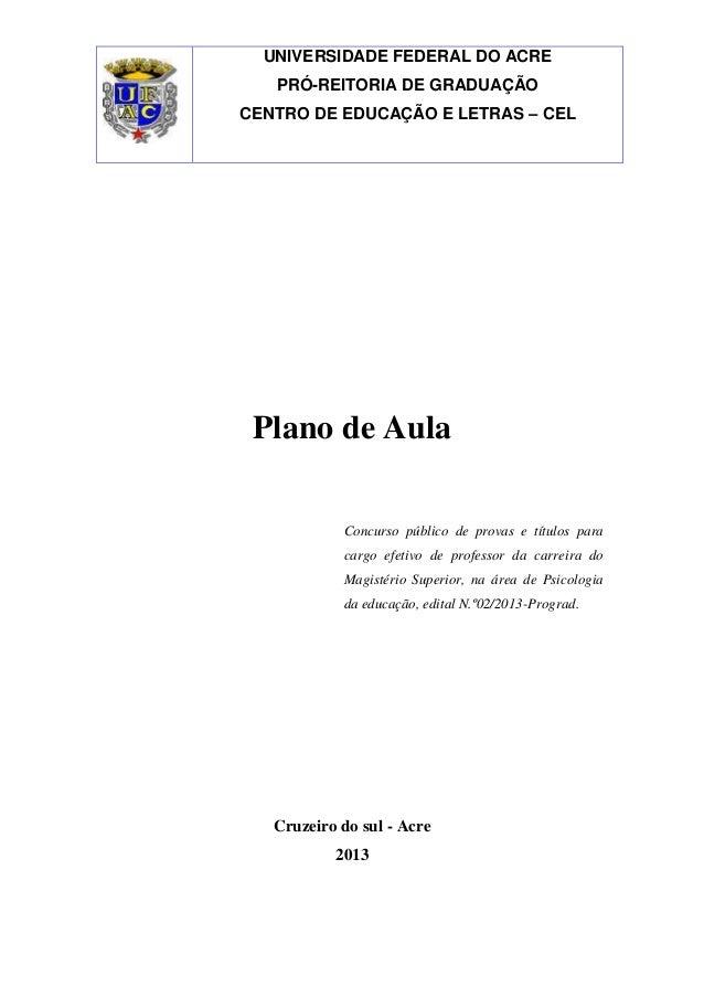 Plano de AulaConcurso público de provas e títulos paracargo efetivo de professor da carreira doMagistério Superior, na áre...