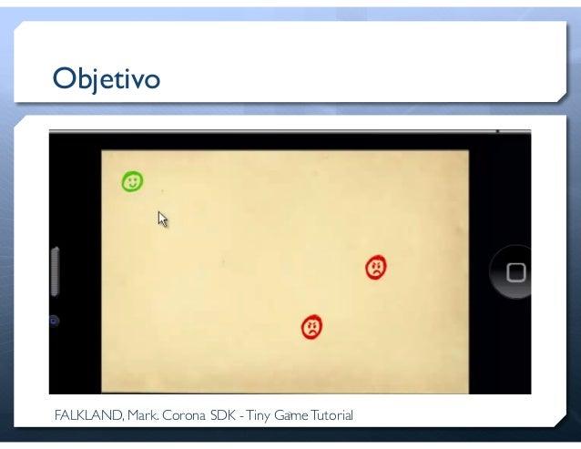 Desenvolvimento de jogos com Corona SDK Slide 3