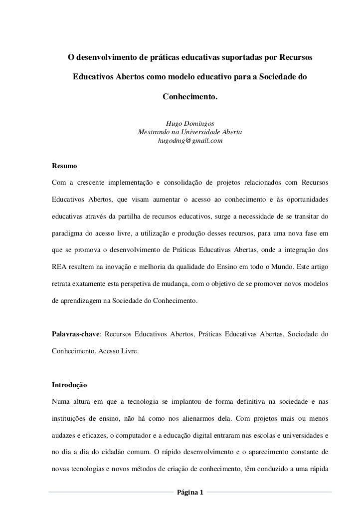 O desenvolvimento de práticas educativas suportadas por Recursos       Educativos Abertos como modelo educativo para a Soc...