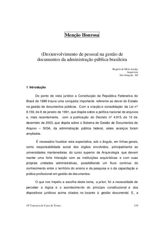 10º Concurso de Casos & Textos 139 Menção Honrosa (Des)envolvimento de pessoal na gestão de documentos da administração pú...