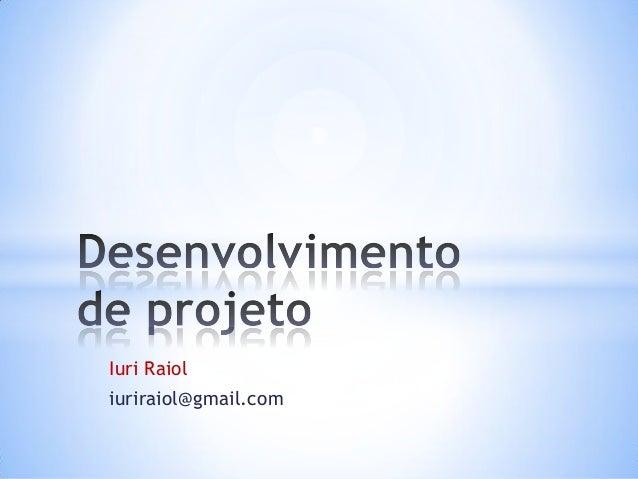 Iuri Raioliuriraiol@gmail.com