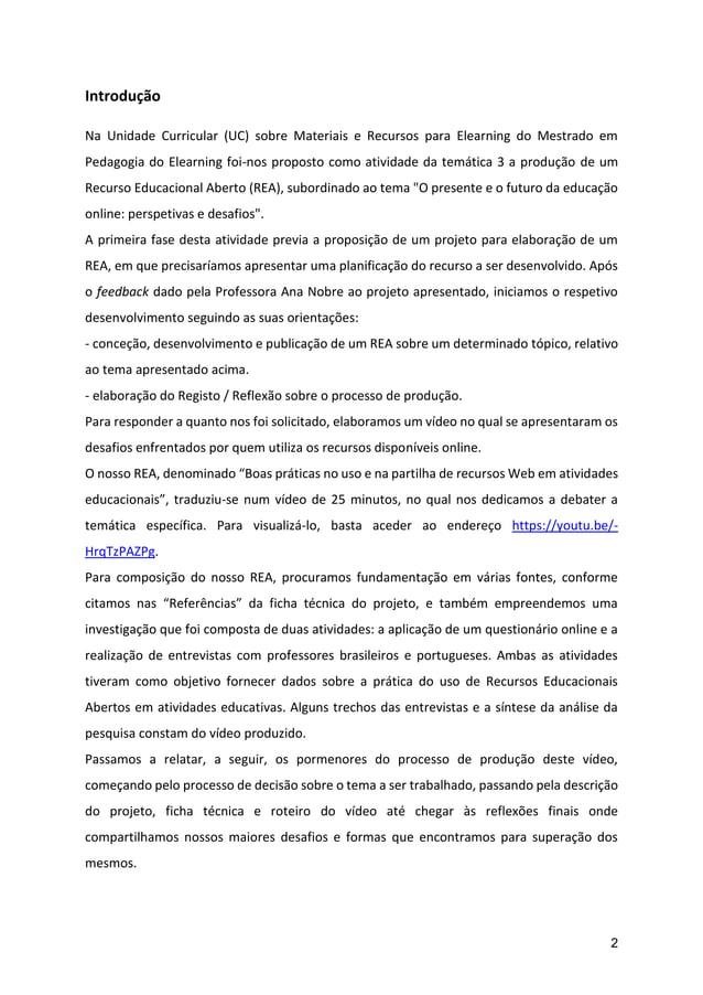 2 Introdução Na Unidade Curricular (UC) sobre Materiais e Recursos para Elearning do Mestrado em Pedagogia do Elearning fo...