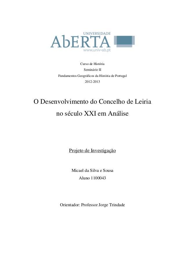 Curso de História Seminário II Fundamentos Geográficos da História de Portugal 2012-2013  O Desenvolvimento do Concelho de...