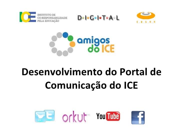 Desenvolvimento do Portal de Comunicação do ICE