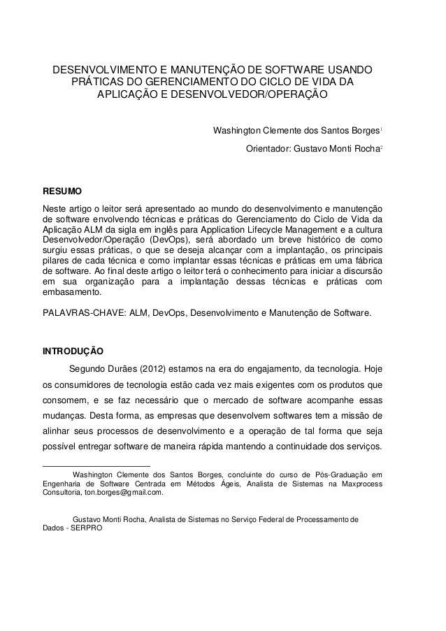 DESENVOLVIMENTO E MANUTENÇÃO DE SOFTWARE USANDO PRÁTICAS DO GERENCIAMENTO DO CICLO DE VIDA DA APLICAÇÃO E DESENVOLVEDOR/OP...