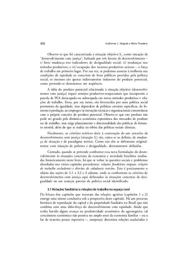 """Guilherme C. Delgado e Mário Theodoro418 Observe-se que foi caracterizada a situação objetivo S1 , como situação de """"desen..."""