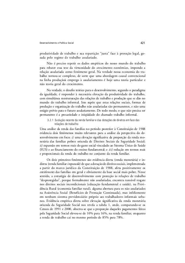 """Desenvolvimento e Política Social 421 produtividade de trabalho e sua repartição """"justa"""" face à proteção legal, go- zada p..."""