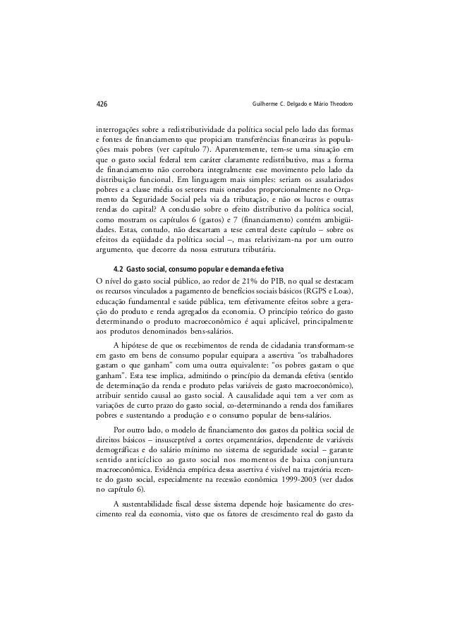 Guilherme C. Delgado e Mário Theodoro426 interrogações sobre a redistributividade da política social pelo lado das formas ...