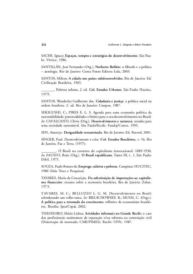 Guilherme C. Delgado e Mário Theodoro434 SACHS, Ignacy. Espaços, tempos e estratégias do desenvolvimento. São Pau- lo: Vér...