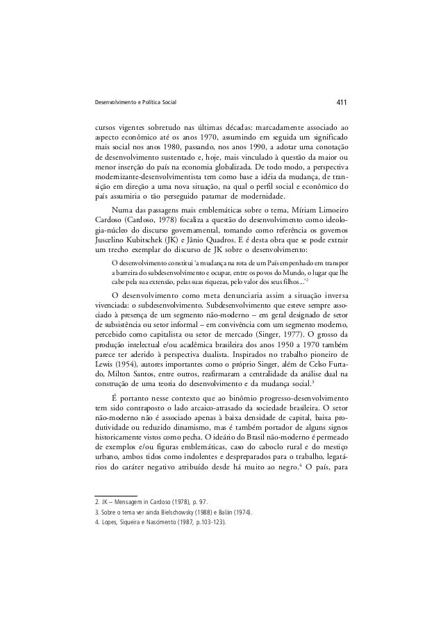 Desenvolvimento e Política Social 411 cursos vigentes sobretudo nas últimas décadas: marcadamente associado ao aspecto eco...