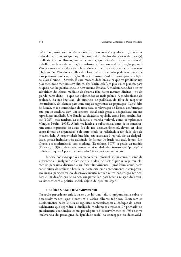 Guilherme C. Delgado e Mário Theodoro414 média que, como sua homônima americana ou européia, ganha espaço no mer- cado de ...
