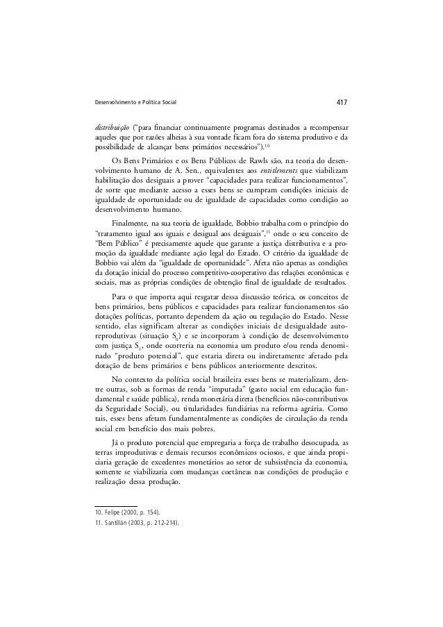"""Desenvolvimento e Política Social 417 distribuição (""""para financiar continuamente programas destinados a recompensar aquel..."""