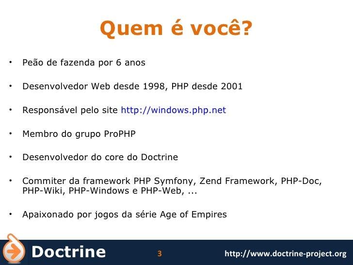 Quem é você? <ul><li>Peão de fazenda por 6 anos </li></ul><ul><li>Desenvolvedor Web desde 1998, PHP desde 2001 </li></ul><...