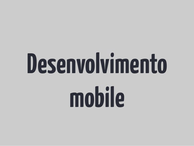 Desenvolvimentomobile