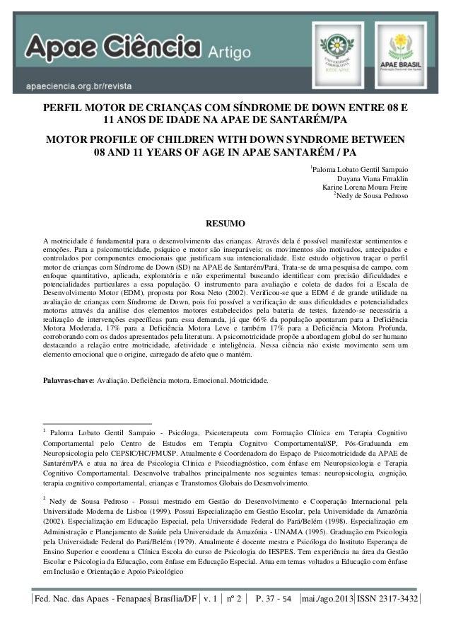 Fed. Nac. das Apaes - Fenapaes Brasília/DF v. 1 nº 2 P. 37 - 54 mai./ago.2013 ISSN 2317-3432 PERFIL MOTOR DE CRIANÇAS COM ...