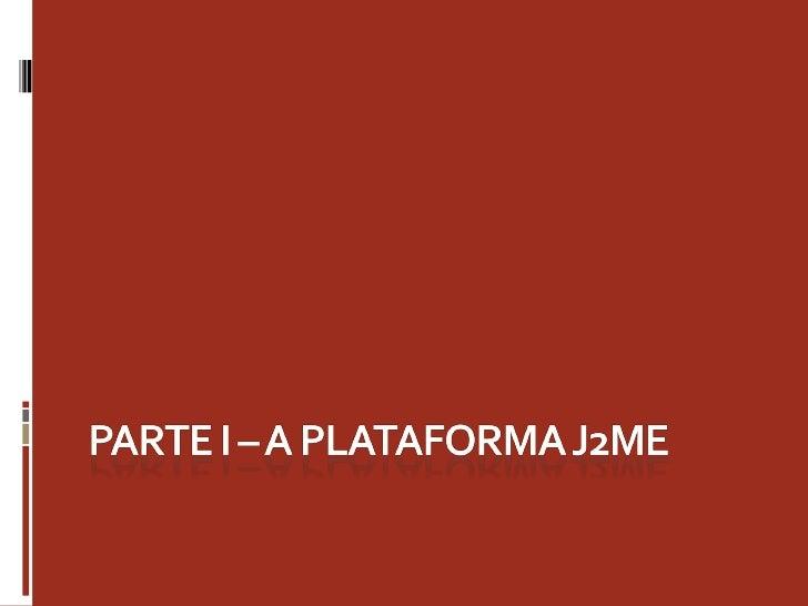JavaME - Aula 1 Slide 3