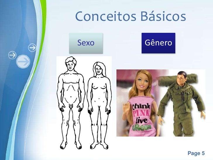 Conceitos BásicosSexo                   GêneroPowerpoint Templates                                Page 5