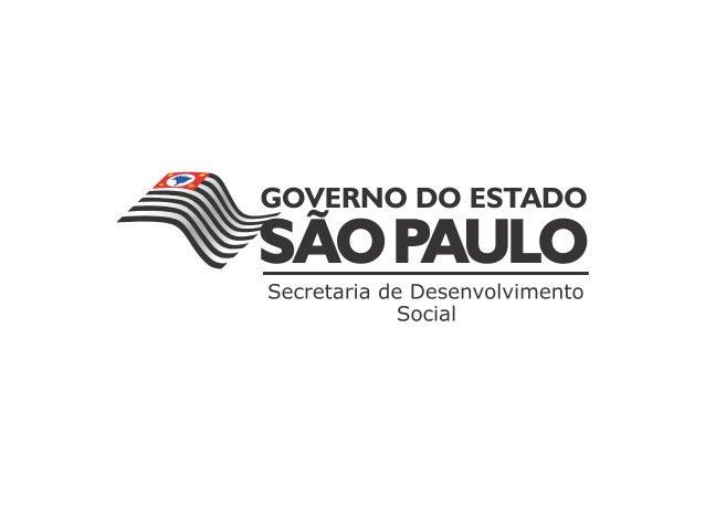 Sistema Financeiro da Assistência SocialFEAS – Fundo Estadual da Assistência Social