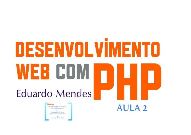 Desenvolvimento web com PHP parte 3
