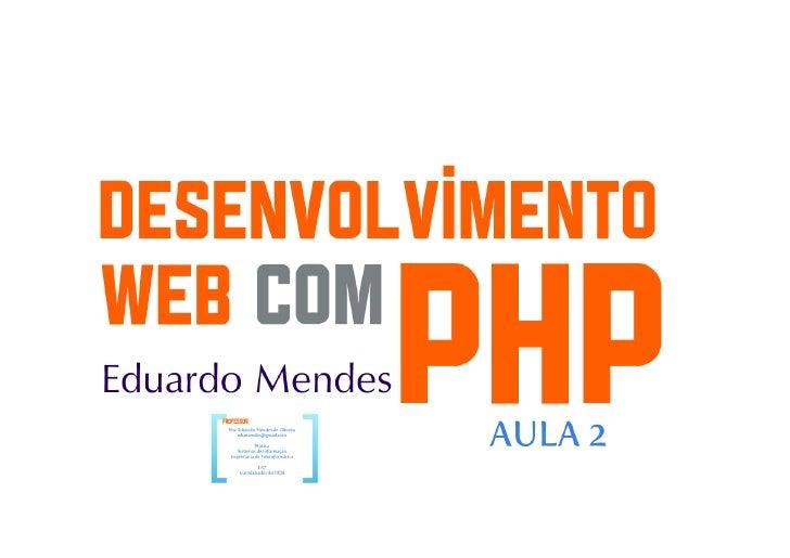 Desenvolvimento Web com PHP parte 5