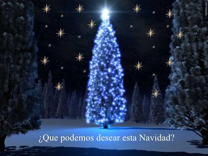 ¿Que podemos desear esta Navidad?