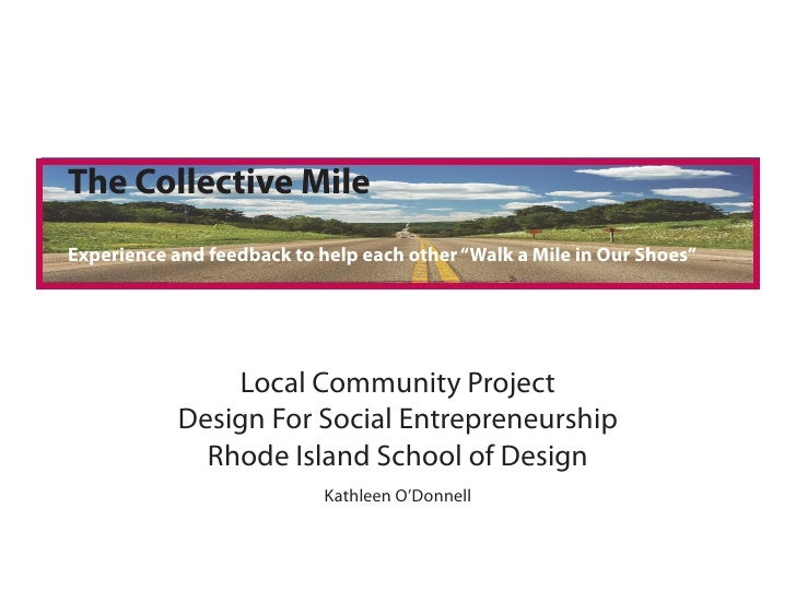 """The Collective Mile Experience and feedback to help each other """"Walk a Mile in Our Shoes""""                     Local Commun..."""