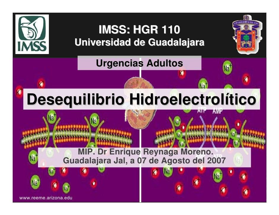 IMSS: HGR 110                         Universidad de Guadalajara                              Urgencias Adultos     Desequ...