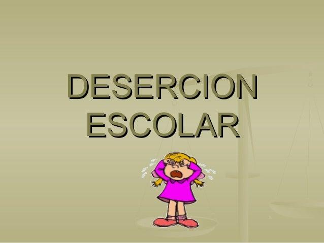 DESERCION ESCOLAR  fi'