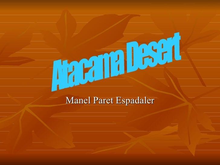 Manel Paret Espadaler Atacama Desert