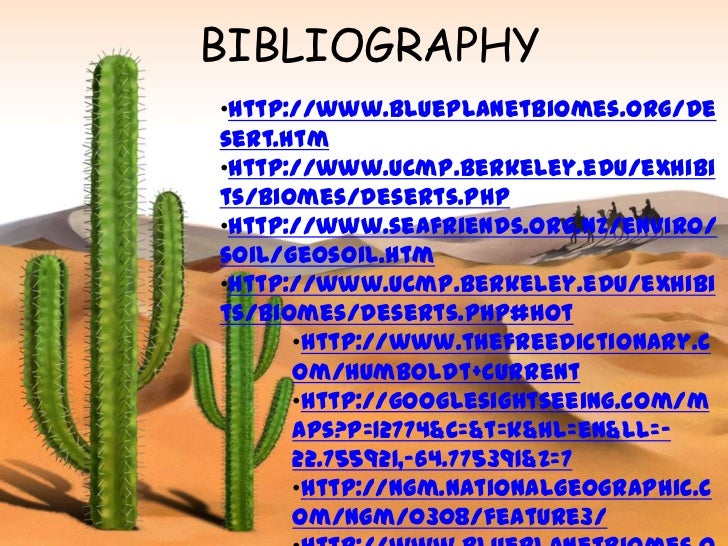 essays on desert biomes Term paper on deserts throughout the vast canadian region there are not many regions or territories where you will find a desert biome our writing blog gives access to free essays, free research papers.