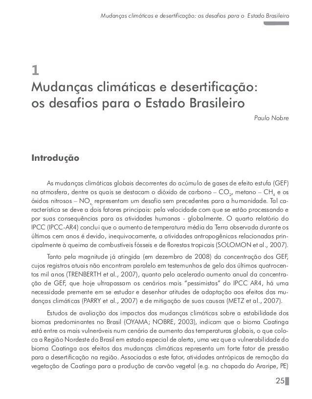 29 Mudanças climáticas e desertificação: os desafios para o Estado Brasileiro radiação solar à superfície, que retroalimen...