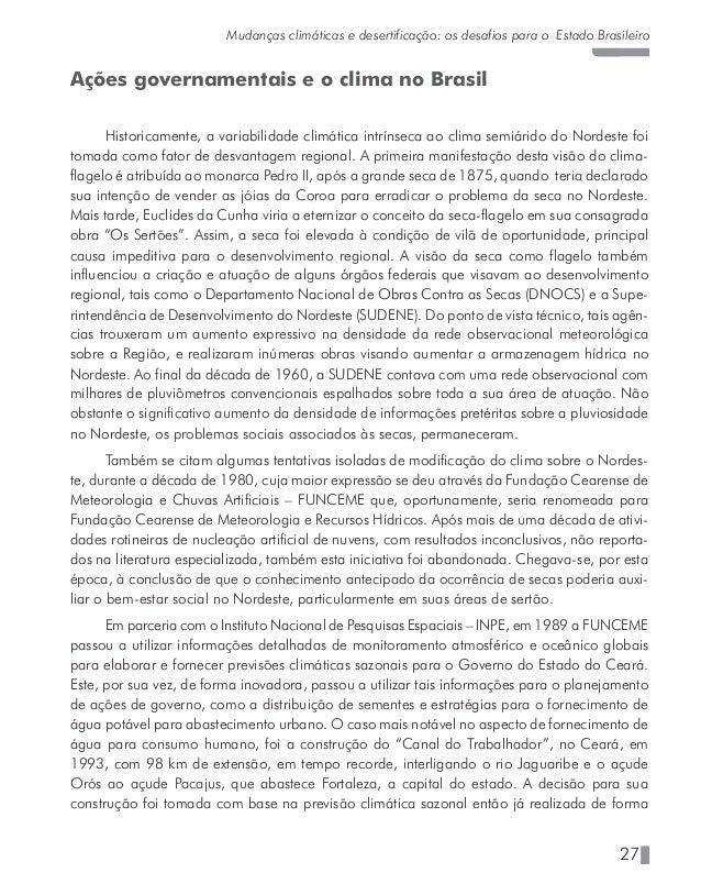 31 Mudanças climáticas e desertificação: os desafios para o Estado Brasileiro Desafios do Brasil frente às mudanças climát...