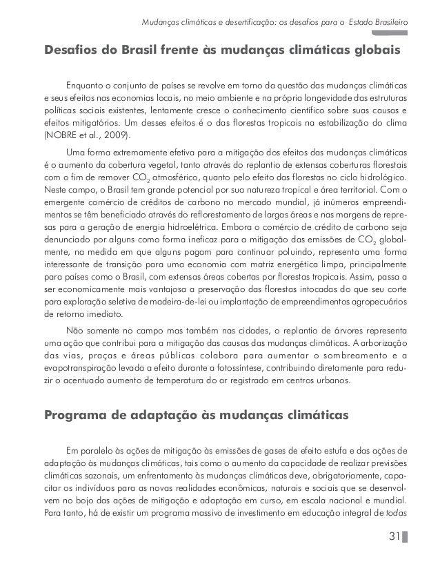 35 Mudanças climáticas e desertificação: os desafios para o Estado Brasileiro Trenberth, K.E., P.D. Jones, P. Ambenje, R. ...