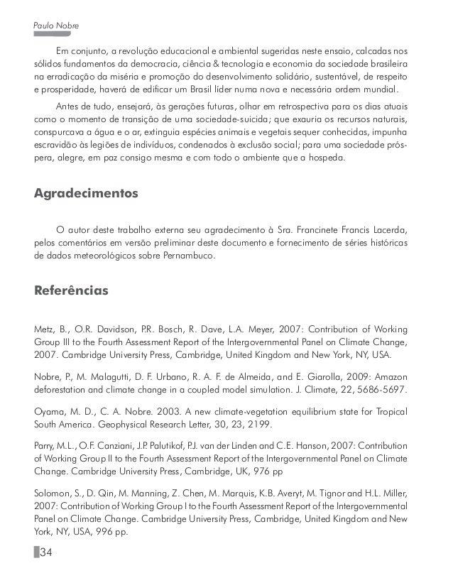 39 Salvaguardas ambientais nos financiamentos do Banco do Nordeste no semiárido - Apoio à socialização do conhecimento; - ...