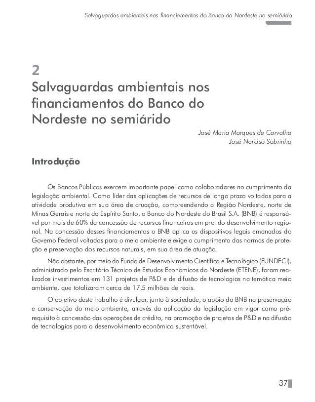 42 José Maria Marques de Carvalho - José Narciso Sobrinho Dispositivos Legais e os Normativos Internos do BNB Para cumprir...