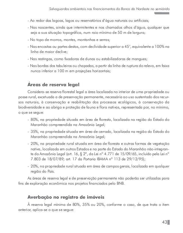 48 José Maria Marques de Carvalho - José Narciso Sobrinho possui área desmatada, quando for verificado que a referida área...