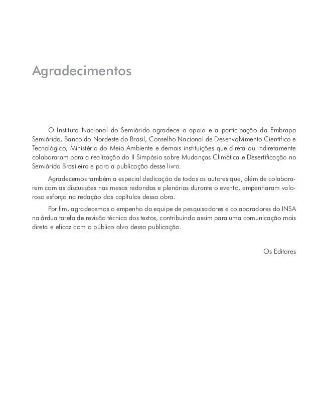 Edneida Rabelo Cavalcanti – Graduada em Geografia. Doutoranda em Engenharia Civil - Área Tecnologia Ambiental e Recursos H...