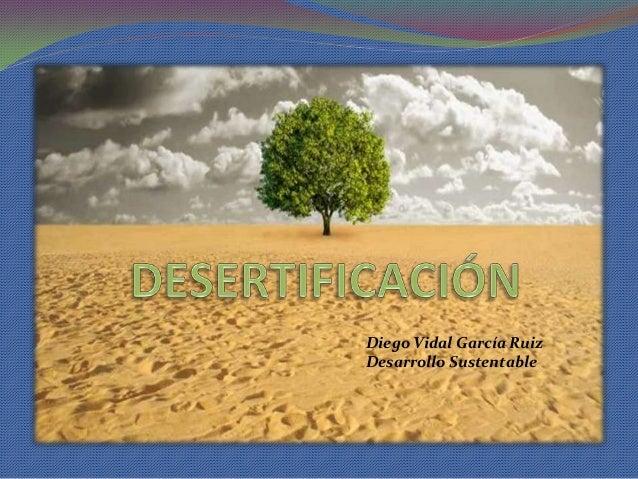 Diego Vidal García Ruiz Desarrollo Sustentable
