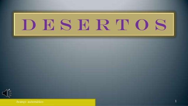 DesertosAvanço automático   1