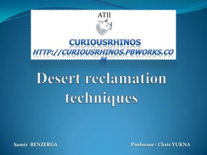 ATIISamir BENZERGA          Professor : Chris YUKNA