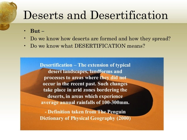 Deserts and-desertification