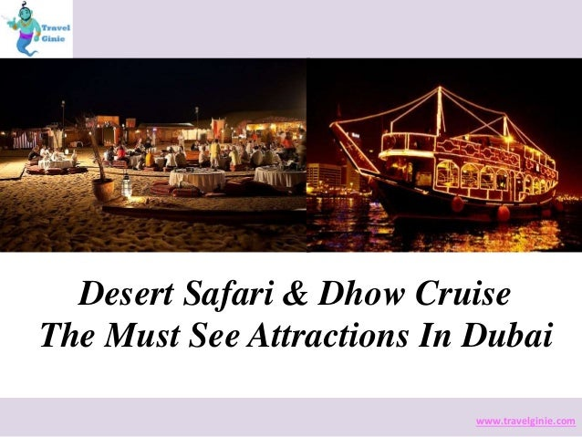 Desert safari dhow cruise the must see attractions in dubai for Must see attractions in philadelphia