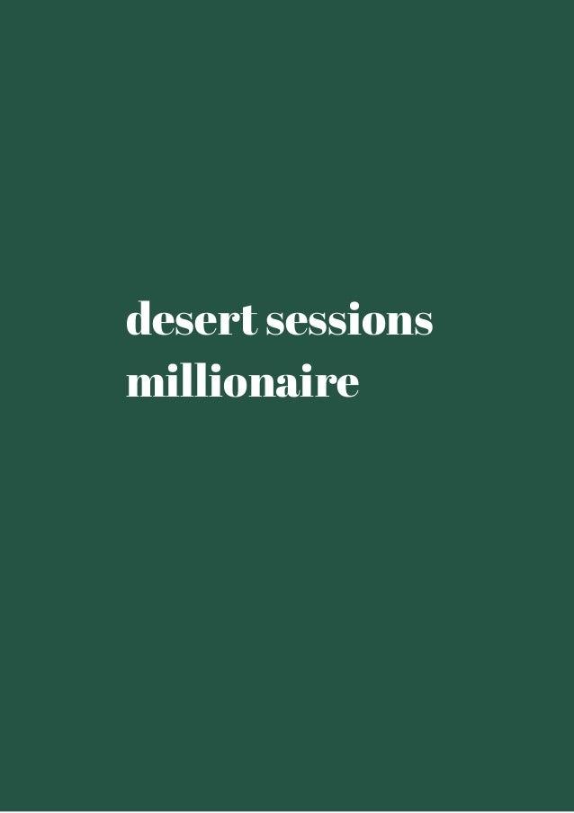 desert sessions  millionaire