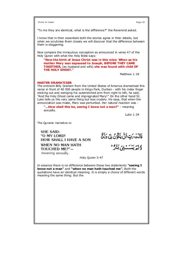 respective replies to Mary's plea in the two Books (the Quran and the Bible) are revealing. THE BIBLICAL VERSION Says the ...